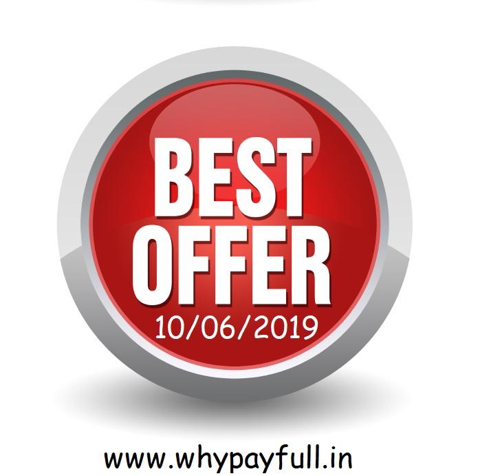 Flipkart Best Offers 10-06-2019_ www.whypayfull.in