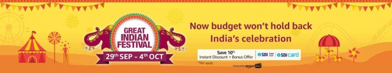 Amazon Great Indian Festival Sale: 29th Sep To 4th Oct. (Early Access For Prime 28th Sep 12 Noon)
