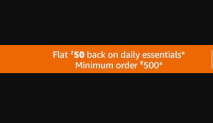 Amazon – Flat Rs.50 Cashback on Daily Essential Products