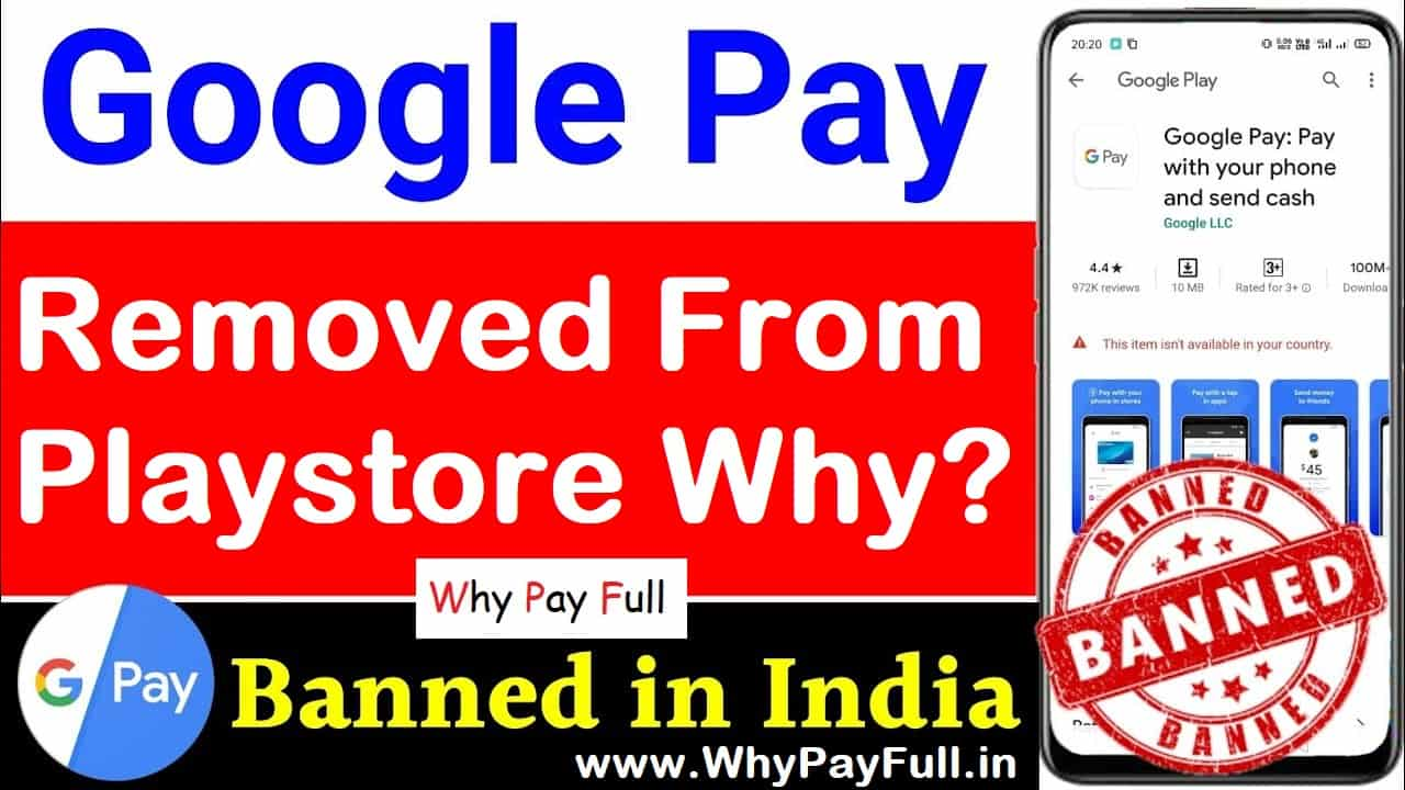 Why Google Pay Removed from Playstore in India