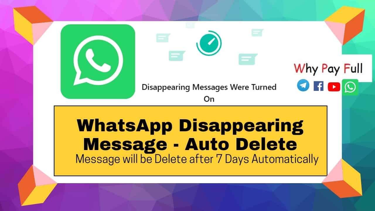 Whatsapp Disappearing Messages – Auto Delete Messages | New Feature