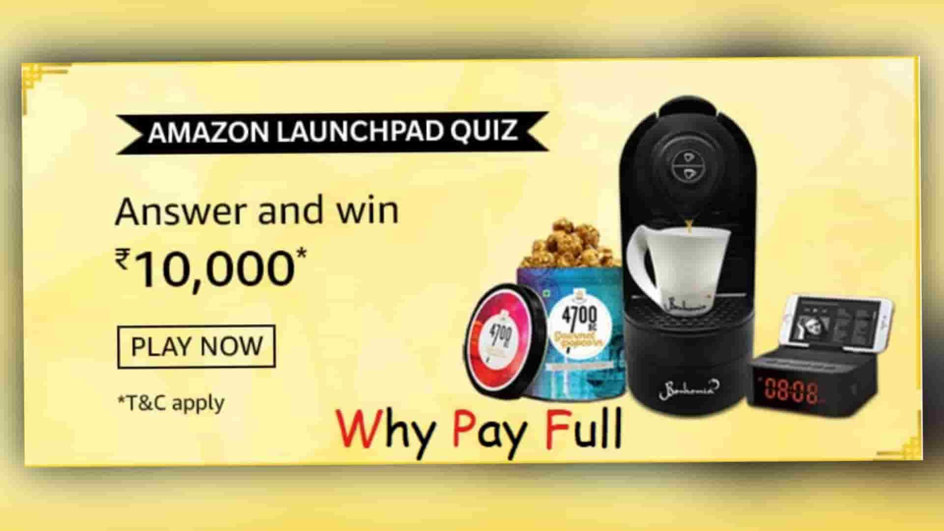 Amazon Launchpad Quiz Answers – Win Rs.10,000 Pay