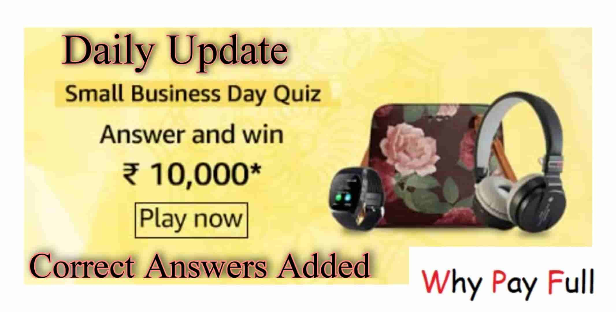 Amazon Small Business Day Quiz Answers – Win Rs.10000 Amazon Pay