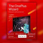 OnePlus Wizard Quiz Answers – Win 8T, TV, Buds Z