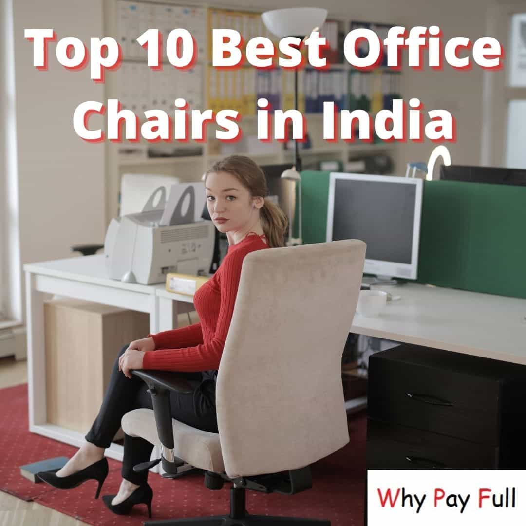 Best Office Chairs in India For Home Office 2020