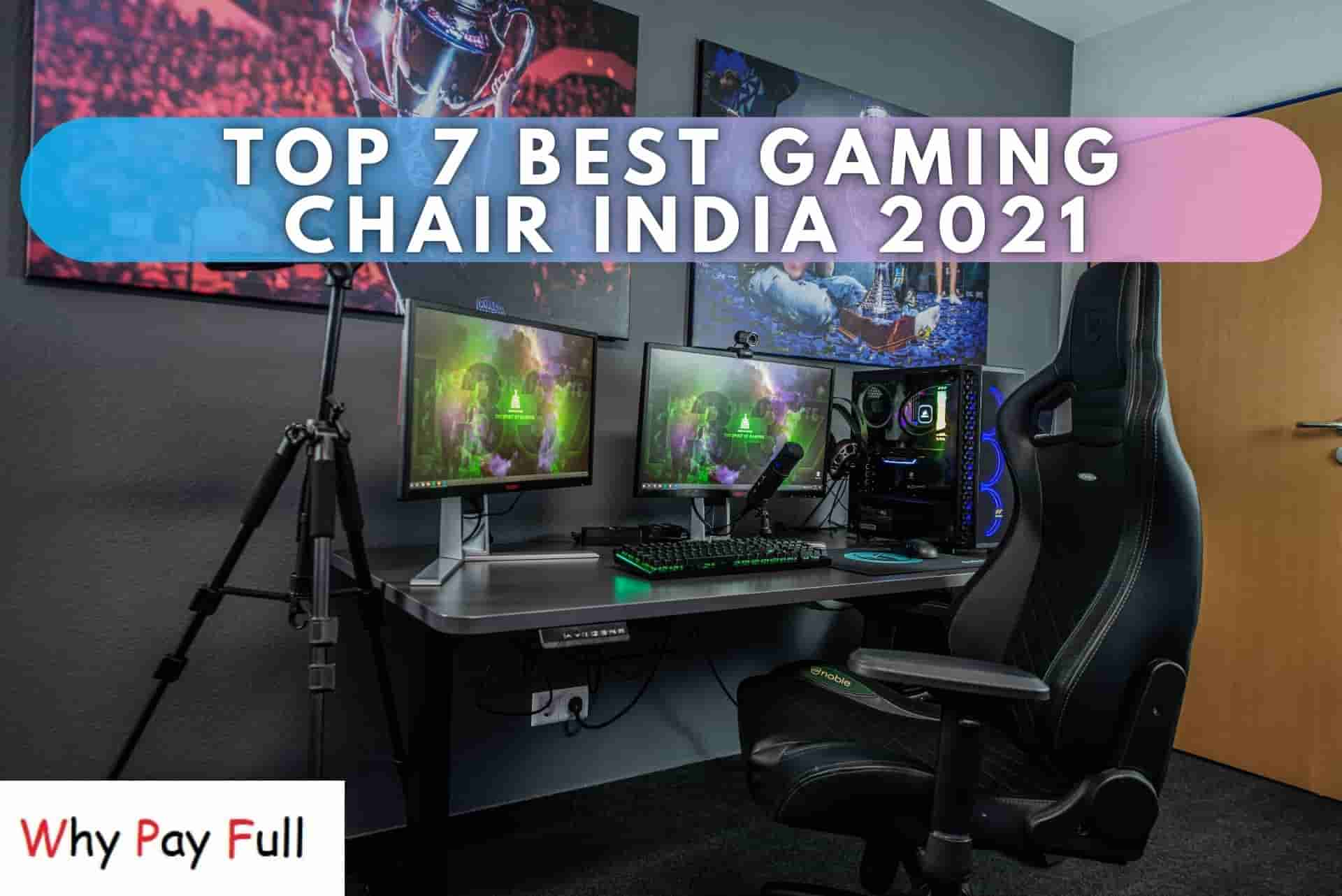 top 10 best Gaming Chair india 2021